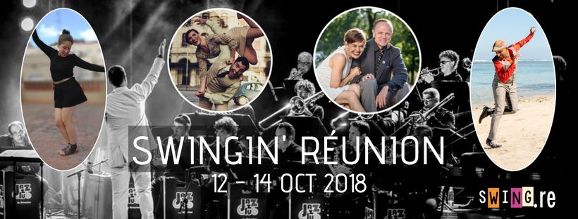 SWINGIN' RÉUNION 12-14 oct 2018 - www.swing.re